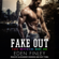 Eden Finley - Fake Out: Fake Boyfriend, Book 1