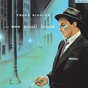 In the Wee Small Hours - Frank Sinatra - Frank Sinatra