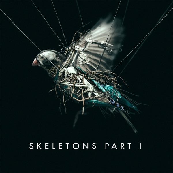 Skeletons, Pt. 1 - EP