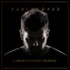Pablo López - Camino, Fuego Y Libertad portada