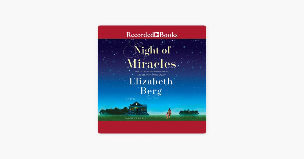 Night of Miracles - Elizabeth Berg