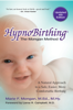 Marie F. Mongan M.Ed. M.Hy. - HypnoBirthing: The Mongan Method, 4th Edition: A Natural Approach to Safer, Easier, More Comfortable Birthing (Unabridged) grafismos