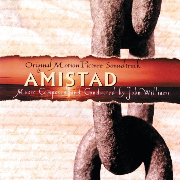Amistad (Original Motion Picture Soundtrack)