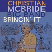 Christian McBride Big Band - Gettin' to It