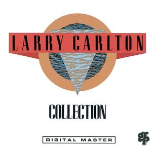 Larry Carlton - Small Town Girl (1990 Collection Version) [feat. Abraham Laborier, Joe Sample & Kirk Whalum]