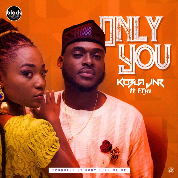 Only You (feat. Efya) - Single