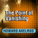 Howard Axelrod - The Point of Vanishing: A Memoir of Two Years in Solitude