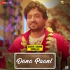 Dana Paani From Qarib Qarib Singlle Single