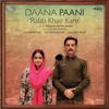 Prabh Gill - Rabb Khair Kare (From