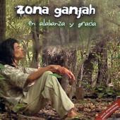 No estes triste - Zona Ganjah