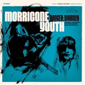 Morricone Youth - Driving Decoys