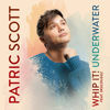 Underwater - EP - Patric Scott