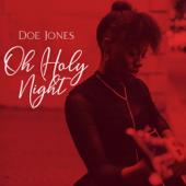Oh Holy Night - Doe Jones