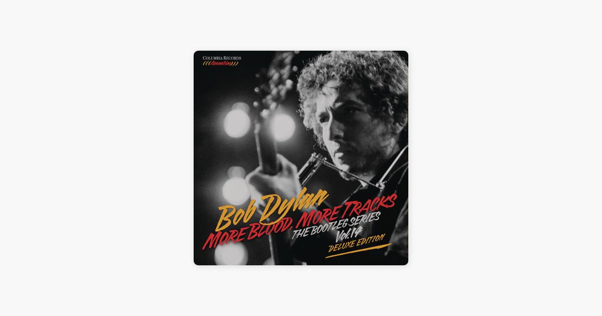 More Blood More Tracks The Bootleg Series Vol 14 Deluxe Edition