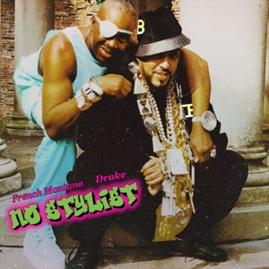 No Stylist (feat. Drake) - Single Mp3 Download