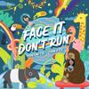 謝芊彤 & 謝芊蕾 - Face It Don't Run 插圖