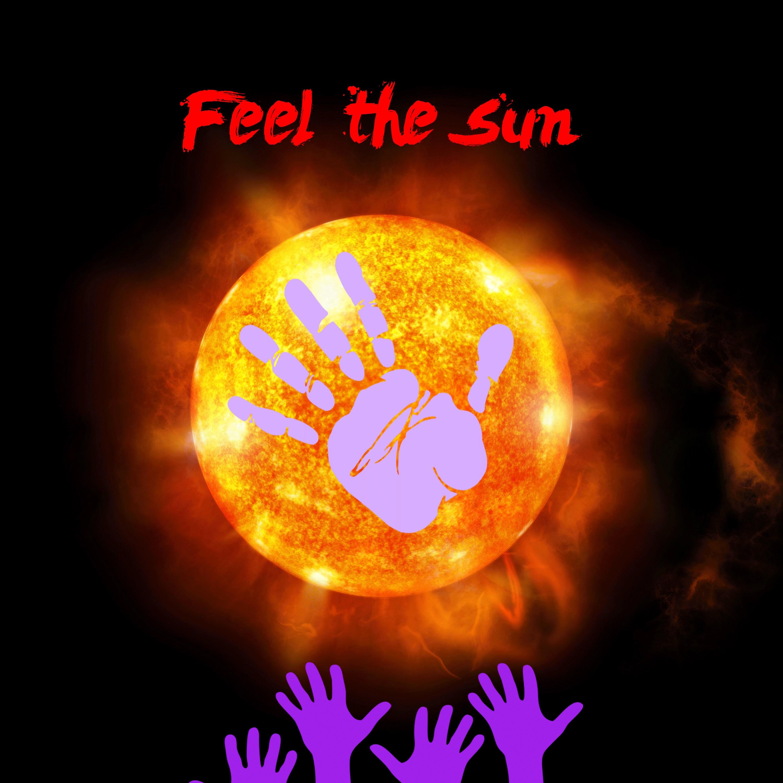 Feel the Sun