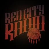 Red City Radio - Whatcha Got?
