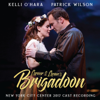 Lerner & Loewe's Brigadoon (New York City Center 2017 Cast Recording) - Alan Jay Lerner & Frederick Loewe
