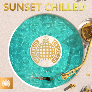 Various Artists - Sunset Chilled - Ministry of Sound