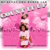 Count It Up (Quarter, Nickel, Dime) [feat. Dani and Dannah] - Single