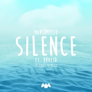Silence (feat. Khalid) [Blonde Remix] - Single Mp3 Download