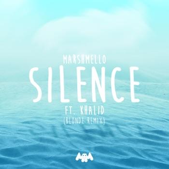 Marshmello - Silence feat Khalid Blonde Remix  Single Album Reviews