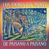 Los Tigres del Norte - Necesito Mi Libertad