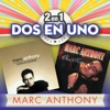 2En1, Marc Anthony
