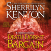 Sherrilyn Kenyon - Death Doesn't Bargain: A Deadman's Cross Novel (Unabridged)  artwork