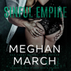 Sinful Empire (Unabridged) - Meghan March