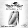 Wendy Walker - Emma dans la nuit artwork