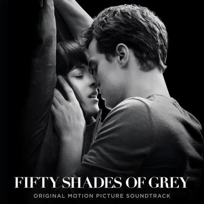 Various Artists - Fifty Shades of Grey (Original Motion Picture Soundtrack) постер