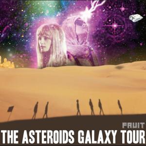 The Asteroids Galaxy Tour - Fruit