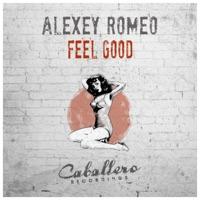 Feel Good - ALEXEY ROMEO