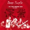 To the Rising Sun (In Tokyo) (Live), Deep Purple