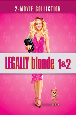Legally Blonde 1 & 2 Movie Synopsis, Reviews