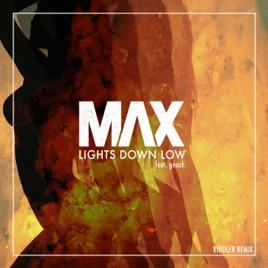 Lights Down Low Riddler Remix Single Max Gnash