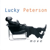 Lucky Peterson - Don't You Even Care