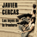Javier Cercas - Las leyes de la frontera