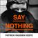 Patrick Radden Keefe - Say Nothing