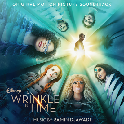 A Wrinkle in Time (Original Motion Picture Soundtrack)