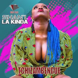 Shan'L - Tchizabengué
