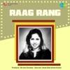 Raag Rang Original Motion Picture Soundtrack