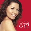 Up! (Red and Blue Versions) - Shania Twain