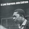 A Love Supreme (Deluxe Edition) - John Coltrane