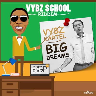 Big Dreams - Single - Vybz Kartel