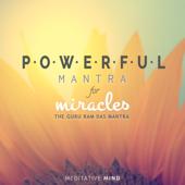 Powerful Mantra for Miracles - The Guru Ram Das Mantra