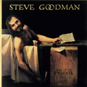 Steve Goodman - Daley's Gone
