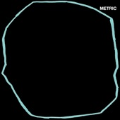 Metric - Die Happy
